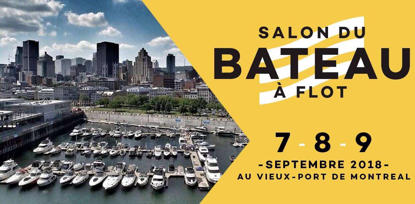 Venez nous voir au salon du Bateau à flot les 7, 8 et 9 septembre au Vieux-Port de Montréal